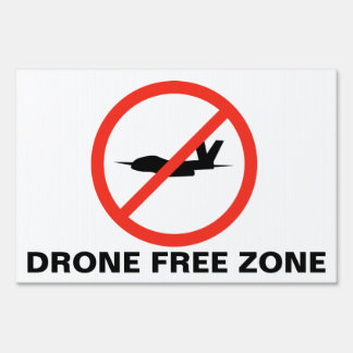 DRONE FREE ZONE LAWN SIGN