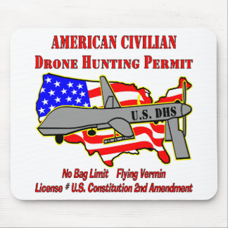 Drone Hunting Permit Mouse Pad
