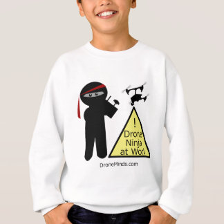 Drone Ninja at Work Sweatshirt