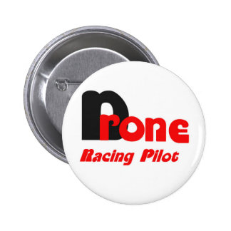 Drone racing pilot pinback button