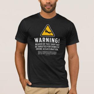 Drone Strike Warning Shirts