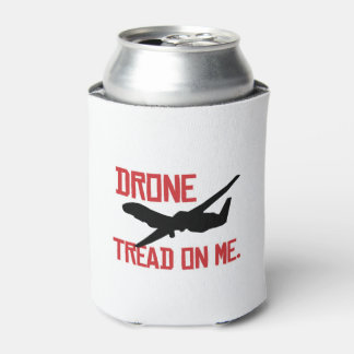 Drone tread on me can cooler