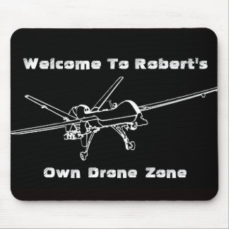 Drone Zone My Name Mouse Pad