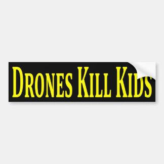 Drones Kill Kids Bumper Sticker Car Bumper Sticker