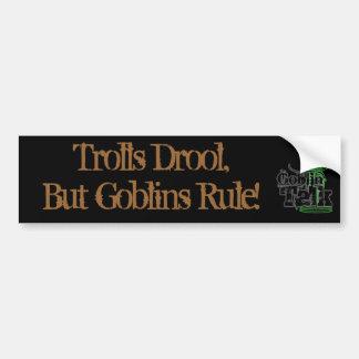 ¡Drool de los duendes, pero regla de los Goblins! Pegatina Para Auto