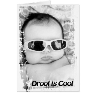 Drool is Cool Card