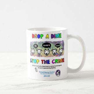 Drop A Dime Stop The Crime Coffee Mug