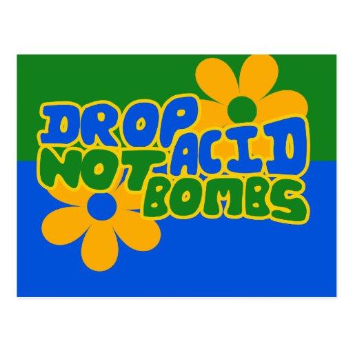Drop Acid not Bombs Post Cards