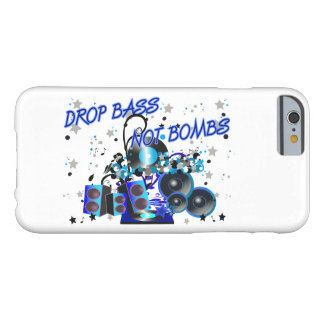 Drop Bass Not Bombs Barely There iPhone 6 Case