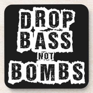 Drop Bass Not Bombs Coaster