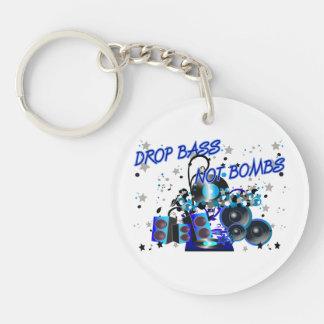 Drop Bass Not Bombs Keychain