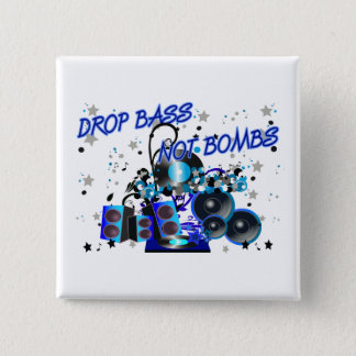 Drop Bass Not Bombs Pinback Button