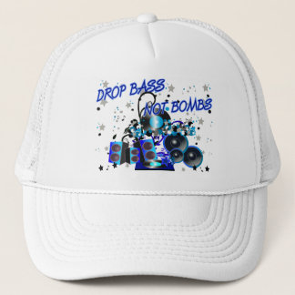 Drop Bass Not Bombs Trucker Hat