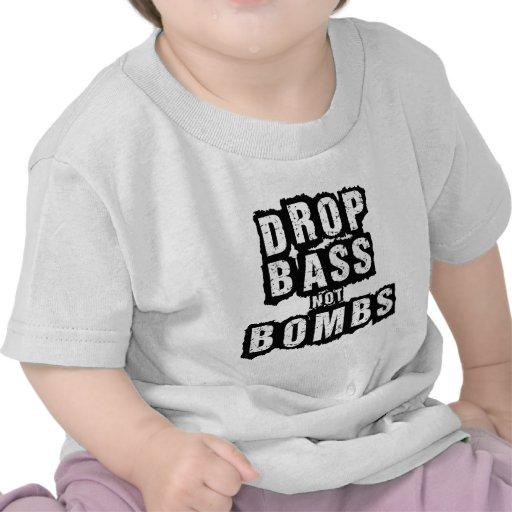 Drop Bass Not Bombs Tshirt