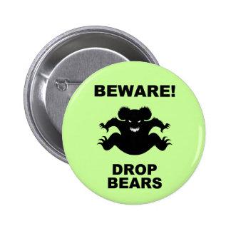 Drop Bears! 2 Inch Round Button
