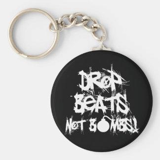 Drop Beats Not Bombs Keychains