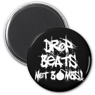 Drop Beats Not Bombs Magnet