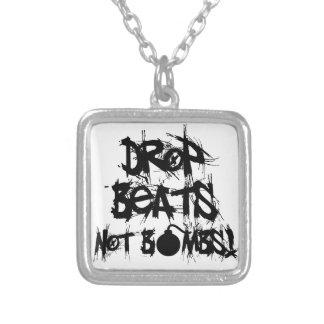 Drop Beats Not Bombs Jewelry
