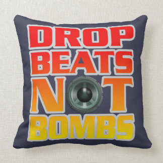 Drop Beats Not Bombs Pillow