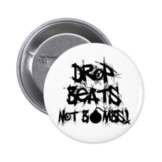 Drop Beats Not Bombs Pinback Button