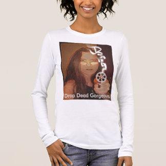 Drop Dead Gorgeous Long Sleeve T-Shirt