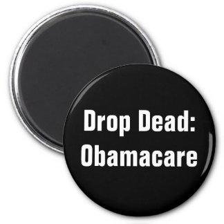Drop Dead: Obamacare Refrigerator Magnet