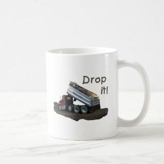 Drop It! Coffee Mug