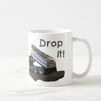 Drop It! Coffee Mug