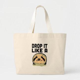Drop It Like A Sloth Jumbo Tote Bag