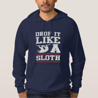 Drop It Like a Sloth Hooded Sweatshirt