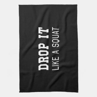 Drop it Like a Squat Towel