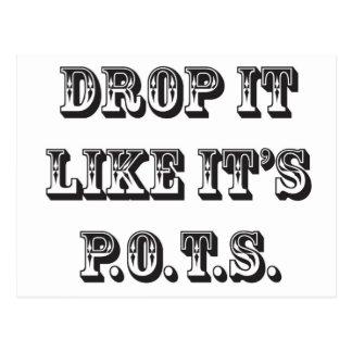 drop it like its pots postcard
