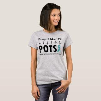 Drop It Like It's POTS T-Shirt