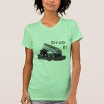 Drop It! Shirt