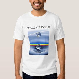 drop of earth tee shirt