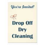 """Drop Off Dry Cleaning Reminders 5"""" X 7"""" Invitation Card"""