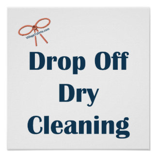 Drop Off Dry Cleaning Reminders Poster