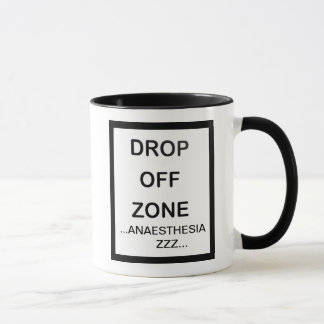 DROP OFF ZONE MUG