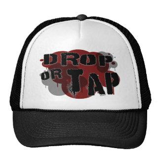 Drop or Tap Hat