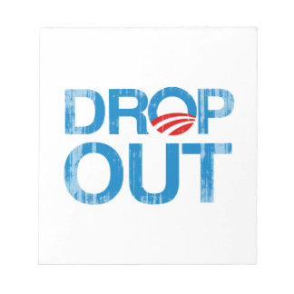 DROP OUT OBAMA Faded.png Memo Note Pads