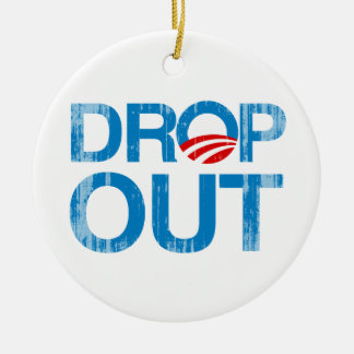 DROP OUT OBAMA Faded png Ornament