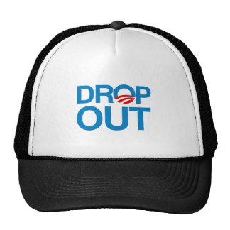 DROP OUT OBAMA TRUCKER HAT