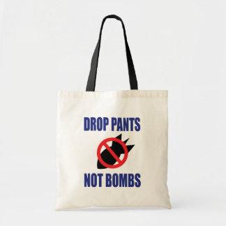 Drop Pants Not Bombs - Anti War Tote Bag