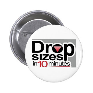 Drop Sizes in 10 Minutes 2 Inch Round Button
