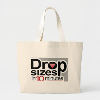 Drop Sizes in 10 Minutes Large Tote Bag