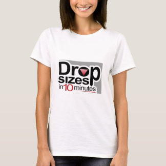 Drop Sizes in 10 Minutes T-Shirt