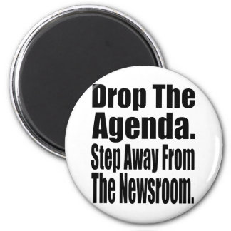 Drop the Agenda 2 Inch Round Magnet