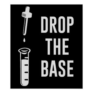 Drop the Bass Chemistry Base Poster