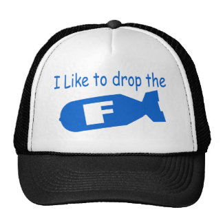 Drop the F Bomb funny mens boys girls humor Trucker Hat