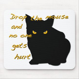 Drop the Mouse! Black Cat is on watch! Mouse Pad